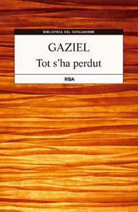 tot-sha-perdut_gaziel_libro-OMAC337